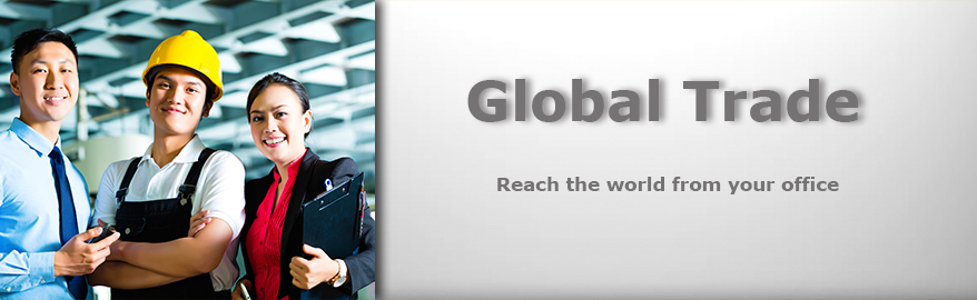 Global Trade. Reach the world from your office.